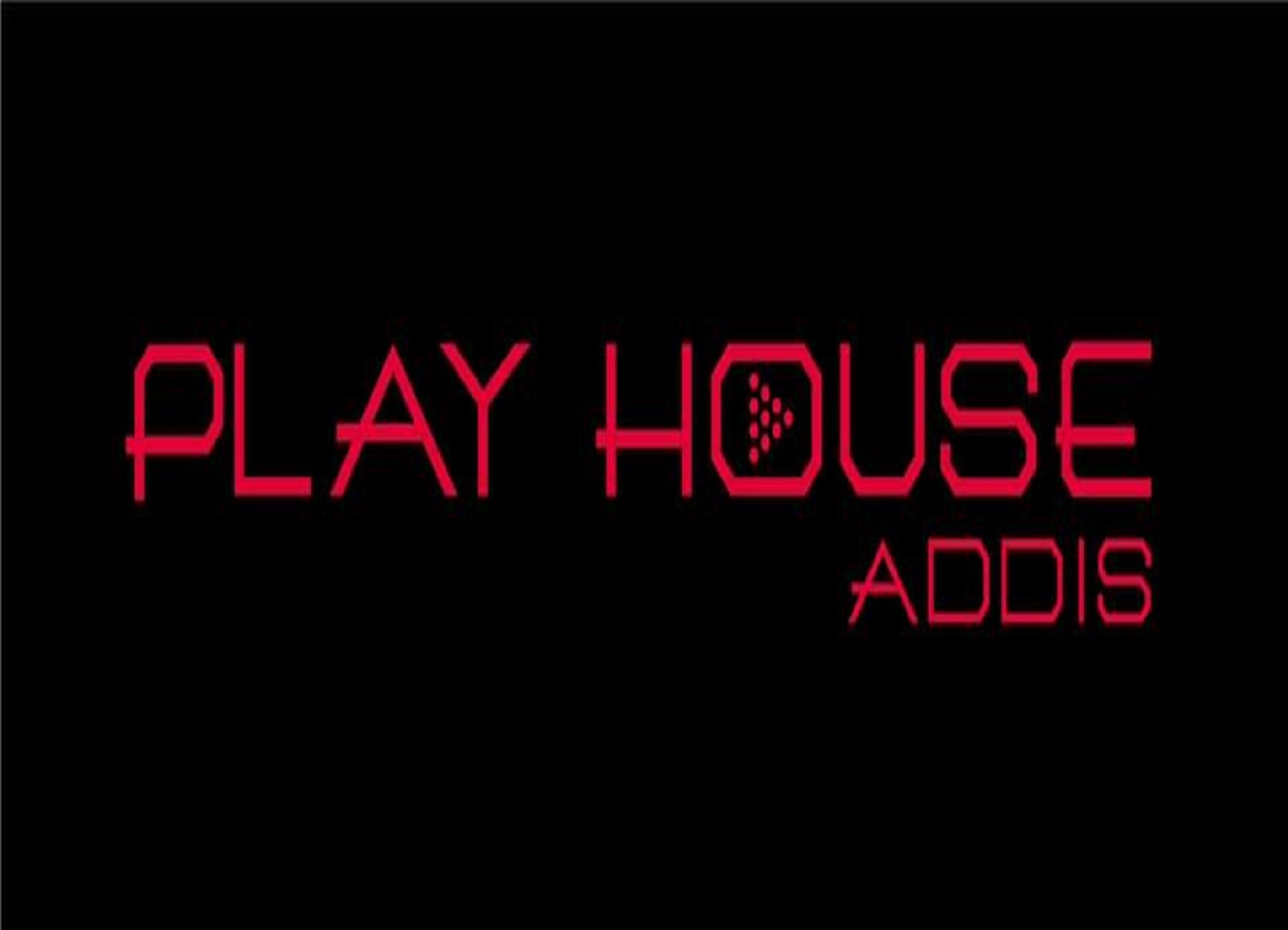 Play House Addis